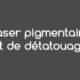 Laser pigmentaire et détatouage